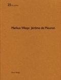 Markus Wespi, Jerome De Meuron (De Aedibus 25)