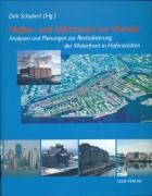 Hafen- und Uferzonen im Wandel