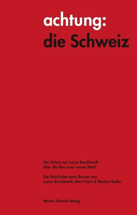 achtung: die Schweiz