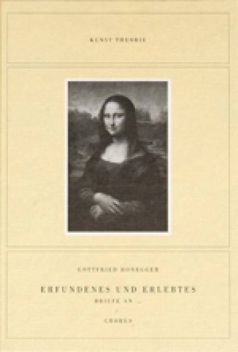 Gottfried Honegger - Erfundenes und Erlebtes