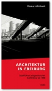 Architektur in Freiburg
