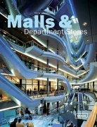 Malls and Department Stores: Highlights of Shopping Architecture