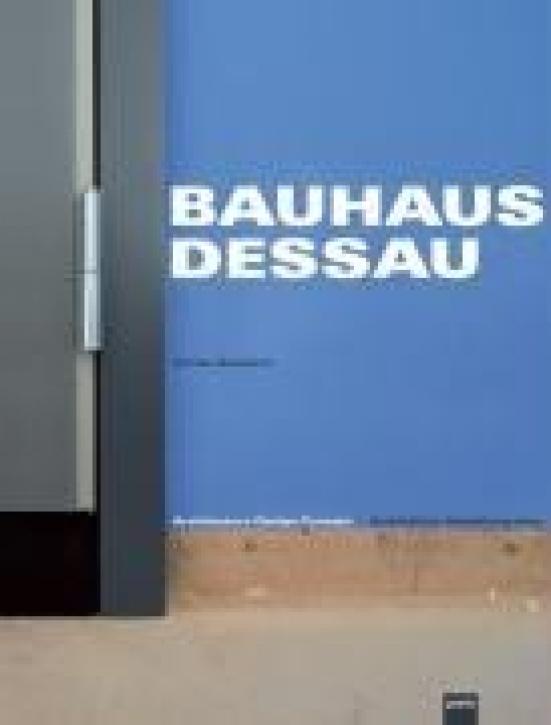 Bauhaus Dessau Architektur-Gestaltung-Idee