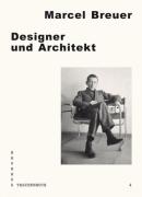Marcel Breuer: Designer und Architekt (Bauhaus Taschenbuch 4)