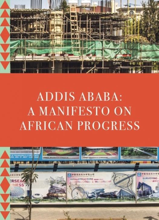 Addis Ababa - A Manifesto on African Progress