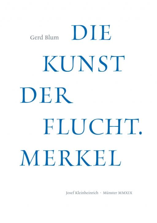Die Kunst der Flucht - Merkel (Vorzugsausgabe mit original Siebdruck)