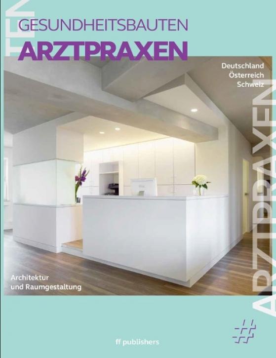 Arztpraxen - Architektur und Raumgestaltung