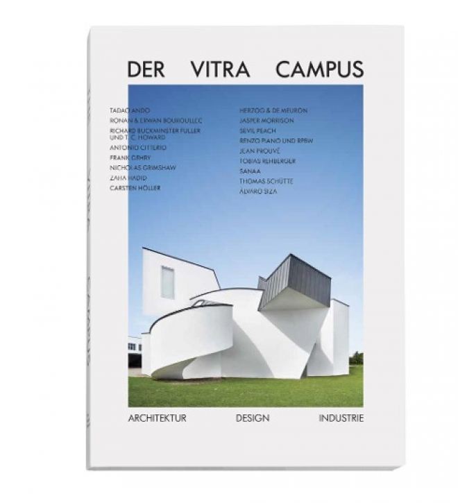 Der Vitra Campus - Architektur Design Industrie