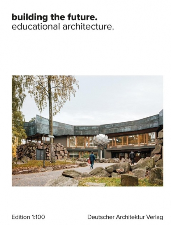 Building the future -  Educational Architecture