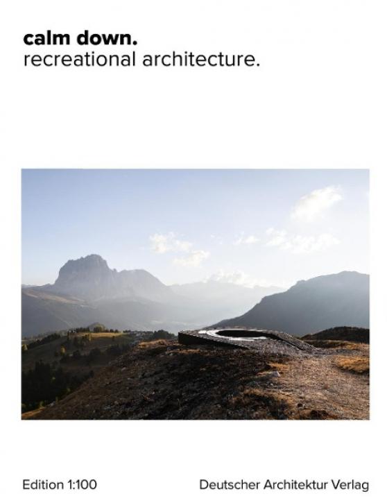 calm down - recreational architecture