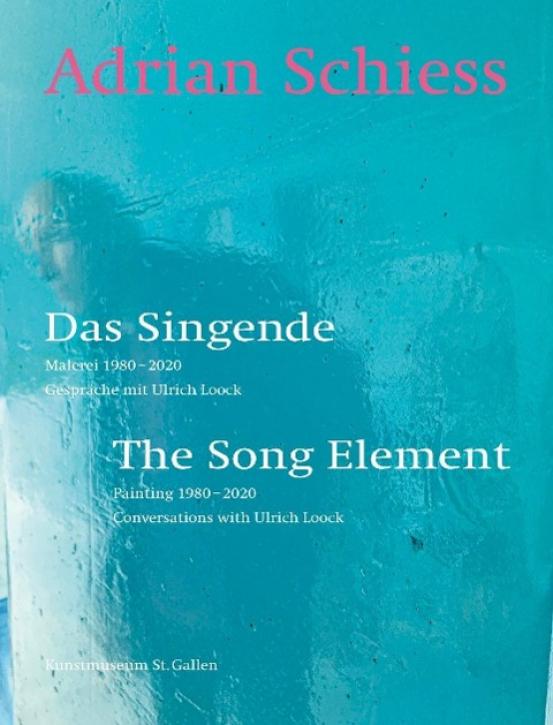 Adrian Schiess - Das Singende / The Song Element
