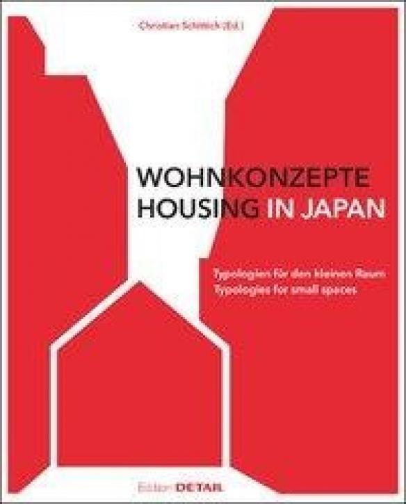 Wohnkonzepte in Japan: Typologien für den kleinen Raum