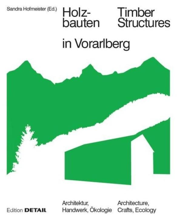 Holzbauten in Vorarlberg