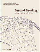 Beyond Bending - Tragkonstruktionen neu denken