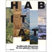 Habitat - Regionale Bauweisen und globale Klimazonen