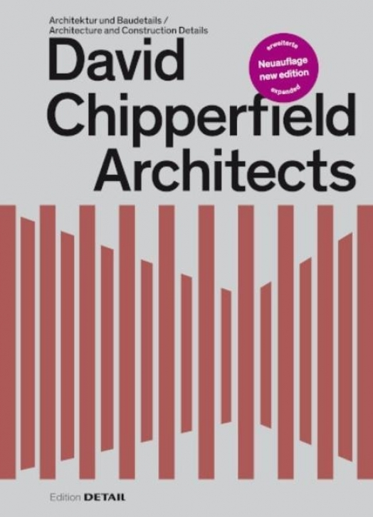 David Chipperfield Architects - Architektur und Baudetails (Neuauflage)