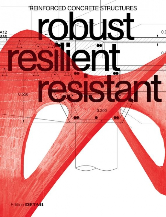 robust resilient resistant - Reinforced Concrete Structures