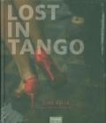 Lost in Tango - Eine Reise