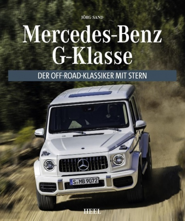 Mercedes-Benz G-Klasse - Der Off-Road Klassiker mit Stern
