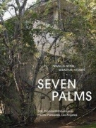Seven Palm: Das Thomas-Mann-Haus in Pacific Palisades, Los Angeles
