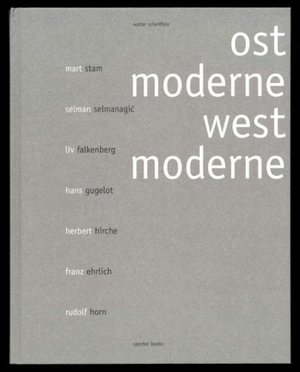 Ostmoderne - Westmoderne
