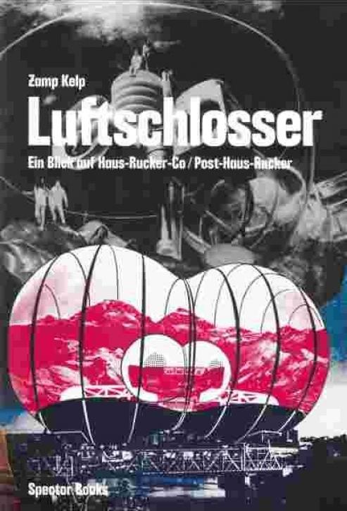 Luftschlosser - Ein Blick auf Haus-Rucker-Co