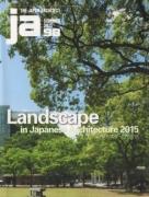 Landscape In Japanese Architecture 2015 (JA 98)