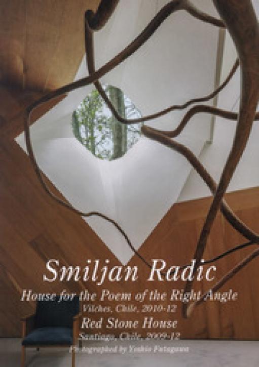 Smiljan Radic (Residential Masterpieces 21)