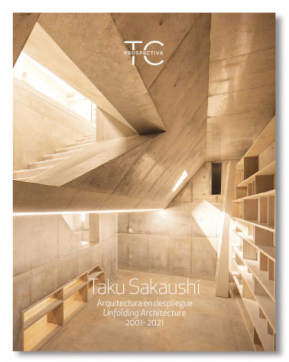 Taku Sakaushi - Unfolding Architecture (TC Prospectiva 3)