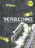 The Public Chance - New Urban Landscapes