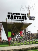 Strategy and Tactics in Public Space (A+T 38)