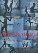 Miguel Rio Branco - Between the Eyes / Entre els ulls
