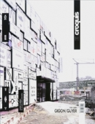 Gigon / Guyer 2001-2008: The Everyday and its Reinvention (El Croquis 143)