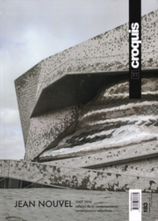 Jean Nouvel 2007-2016 Contemporary Reflections (El Croquis 183)