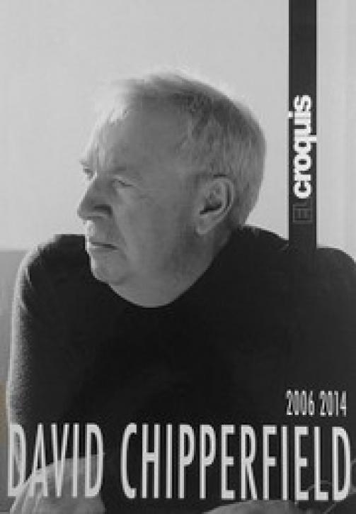 David Chipperfield 2006-2014 (El Croquis 150+174/175)