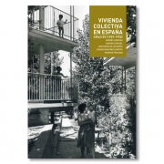 Collective Housing in Spain 1929-1992 (Atlas of Spanish Collective Housing in the 20th Century)