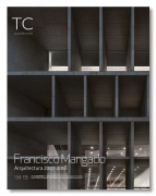 Francisco Mangado - Arquitectura 2007-2018 (TC 134/135)