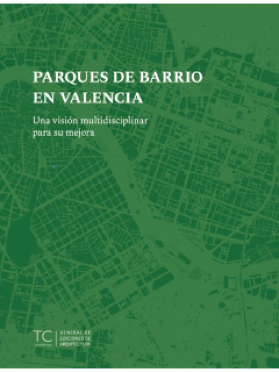 Neighbourhood Parks in Valencia