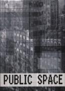 Public Space - The Familiar into the Strange