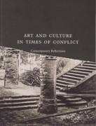 Art And Culture In Times Of Conflict- Contemporary Reflections