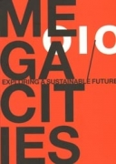 Megacities - Exploring a sustainable Future