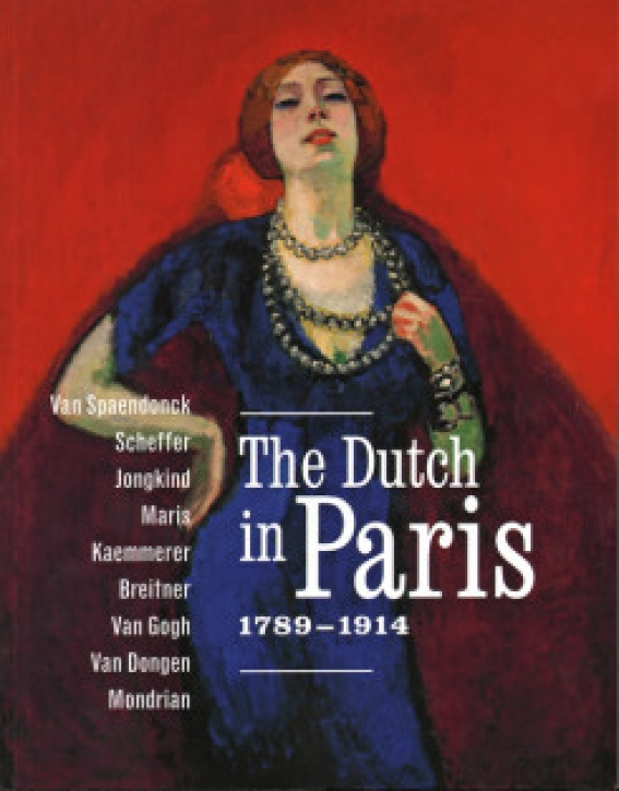 The Dutch In Paris 1789-1914