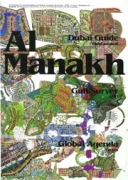 Volume 12 - Al Manakh: Dubai Guide, Gulf Survey, Global Agenda