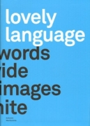 Lovely Language: Words divide Images Unite
