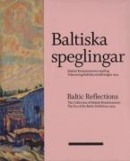 Baltic Reflections Collection of Malmö [Malmoe] Konstmuseum