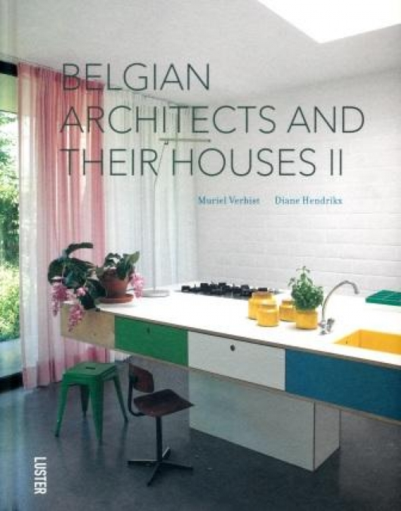 Belgian Architects and Their Houses