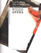 Lex Reitsma: 196 Posters for de Nederlandse Opera