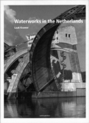 Water Works in the Netherlands: Tradition and Innovation
