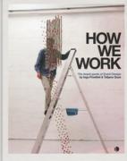 How we work - The Avant-garde of Dutch Design