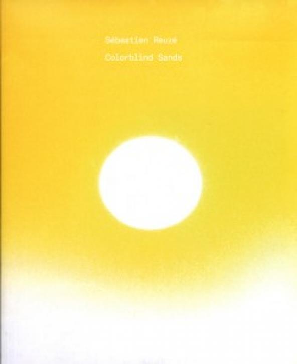 Sebastien Reuze - Colorblind Sands